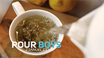 Pour Boys (2 Samuel 23)
