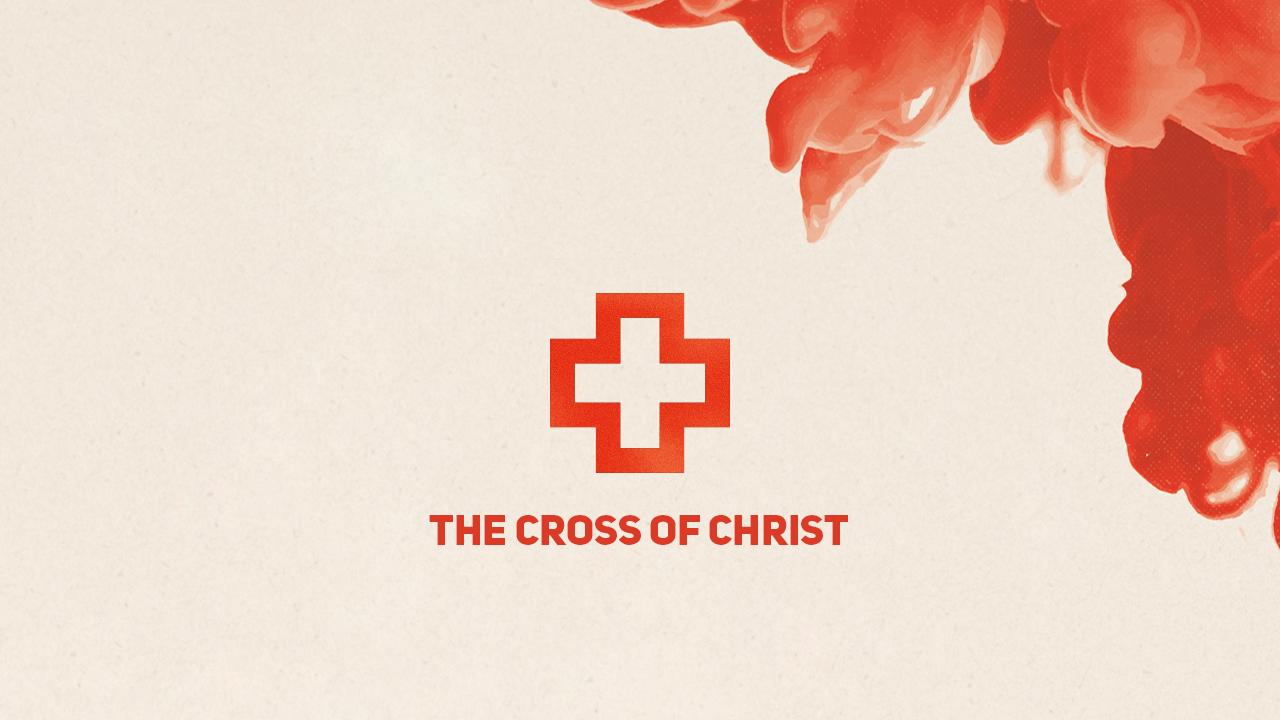 the cross of christ series