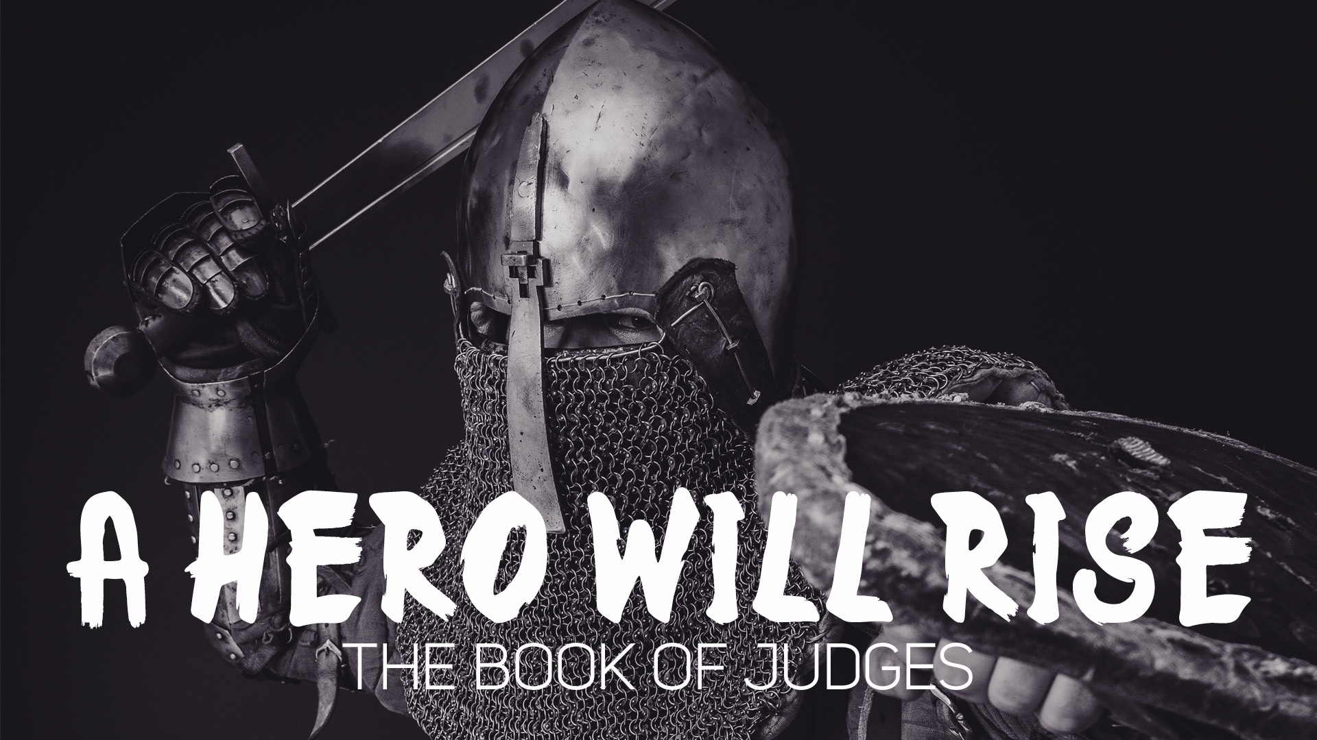 A Hero Will Rise: Studies In Judges